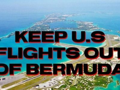 Petition Reaches 810 Signatures to 'Keep US flights OUT of Bermuda!'