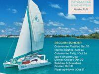 'Reclaim Summer' Bermuda Catarmaran & Yacht Week This Fall