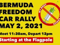 Bermuda Freedom Car Rally This Sunday – 'My Body My Choice'